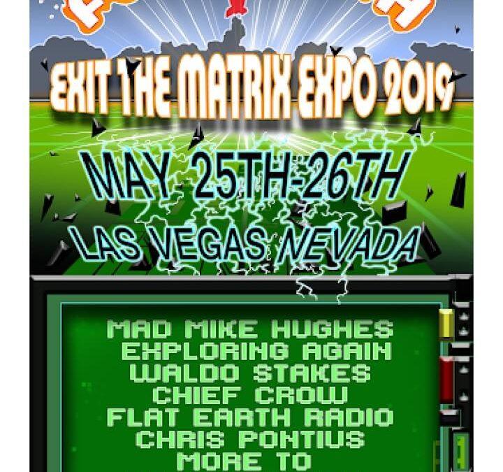 Flat Earth: Exit the Matrix Expo 2019